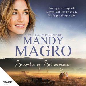 Secrets of Silvergum, Mandy Magro