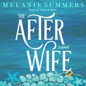 The After Wife, Melanie Summers