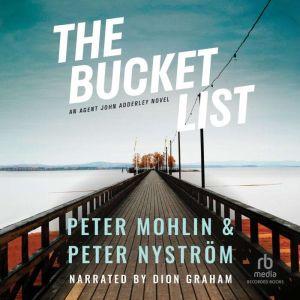 The Bucket List, Peter Mohlin