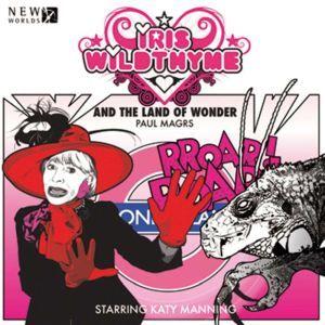 Iris Wildthyme - Land of Wonder, Paul Magrs