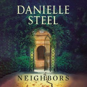 Neighbors, Danielle Steel