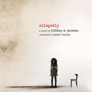 Allegedly, Tiffany D. Jackson
