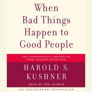 When Bad Things Happen to Good People, Harold S. Kushner
