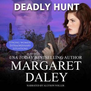 Deadly Hunt, Margaret Daley