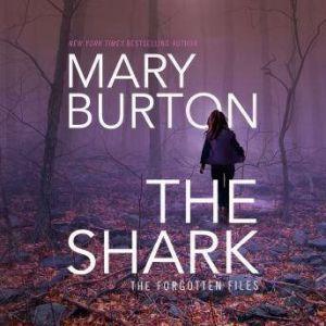 The Shark, Mary Burton