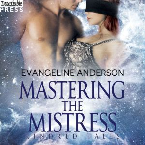 Mastering the Mistress, Evangeline Anderson