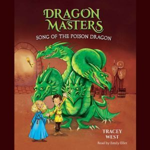 Song of the Poison Dragon, Tracey West