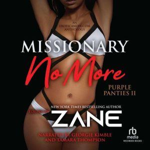 Missionary No More, Zane