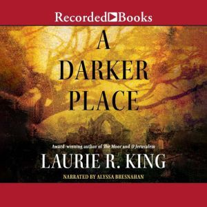 A Darker Place, Laurie R. King