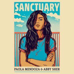 Sanctuary, Paola Mendoza