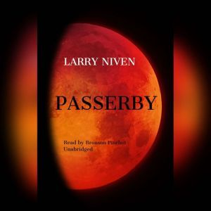 Passerby, Larry Niven