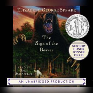 The Sign of the Beaver, Elizabeth George Speare