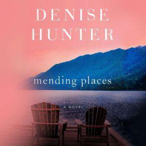 Mending Places, Denise Hunter
